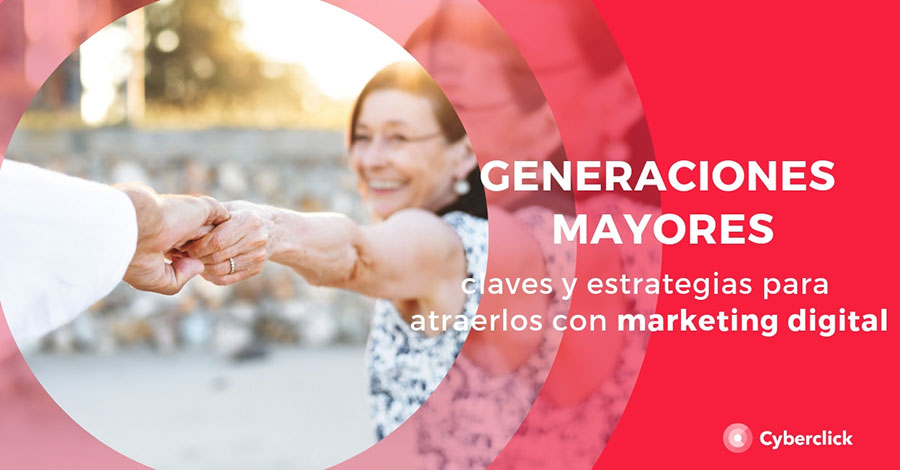 Marketing-Digital-para-generaciones-mayores-claves-y-estrategias-para-atraerlos