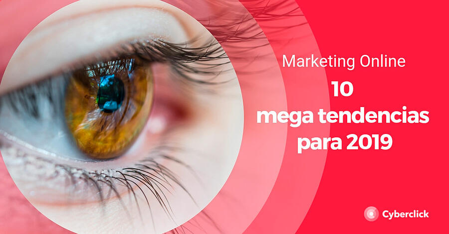 Marketing-online_-10-mega-tendencias-para-2019