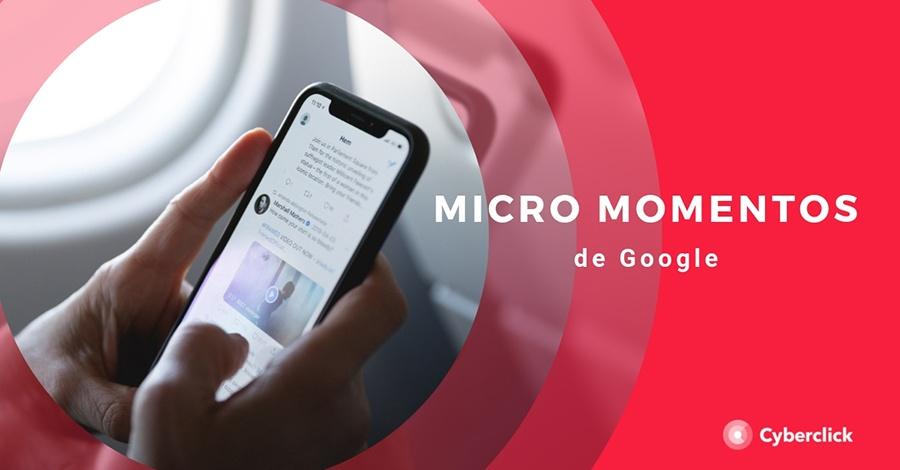 Micro momentos de Google