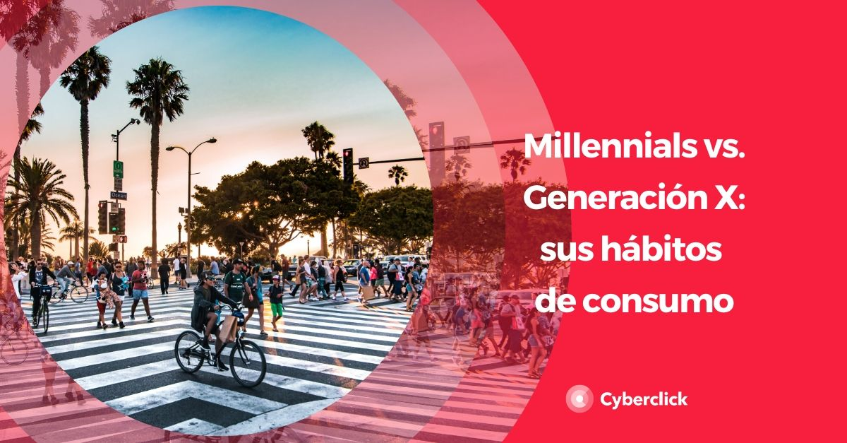 Millennials vs Generación X que habitos de consumo tienen