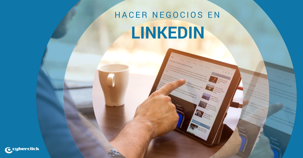 Como conseguir oportunidades de negocio en linkedin
