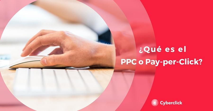 PPC o pay per click que es, ventajas y ejemplos