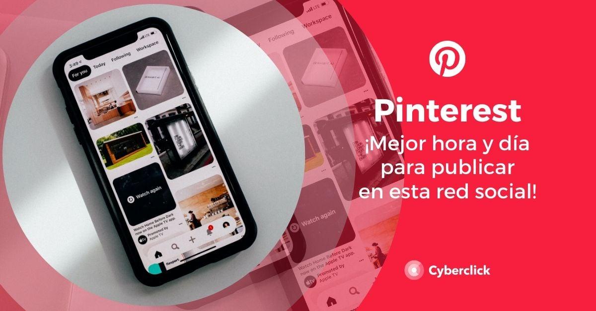 Pinterest mejor hora y dia para publicar