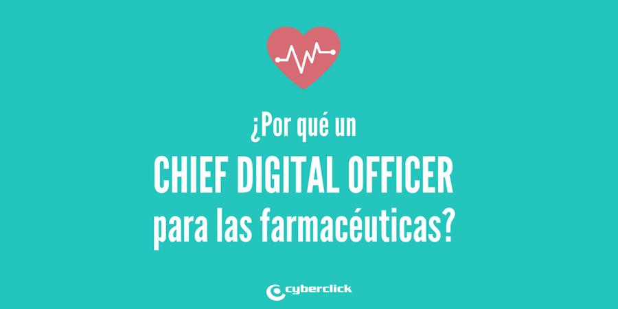 Prioridad de las farmaceeuticas para 2018 - Contratar un CDO - Chief Digital Officer