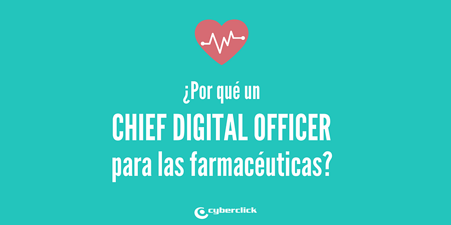 Prioridad de las farmaceeuticas para 2018 - Contratar un CDO - Chief Digital Officer