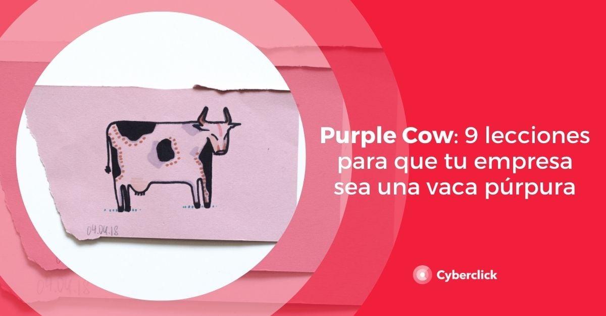 Purple Cow 9 lecciones para que tu empresa sea una vaca purpura