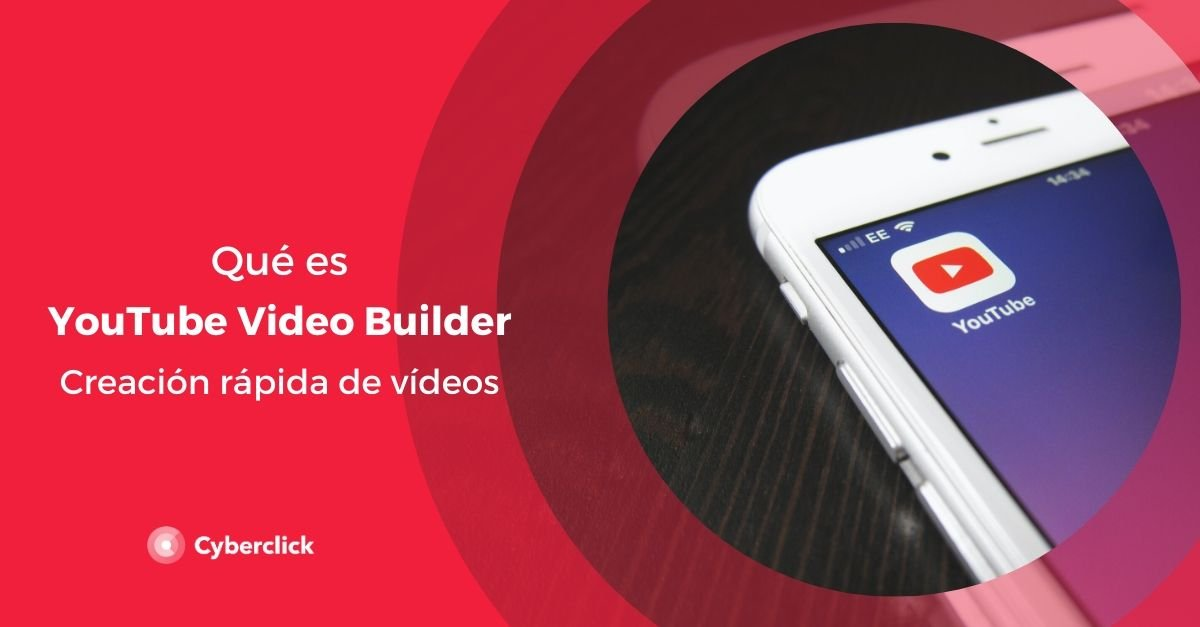 Que  es YouTube video builder Creacion rapida de vídeos