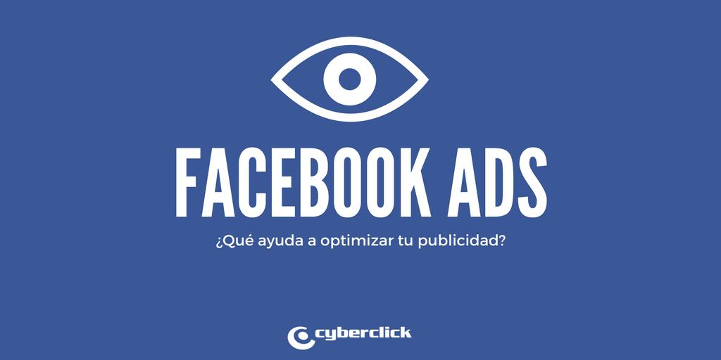 Que ayuda a optimizar tu publicidad en Facebook