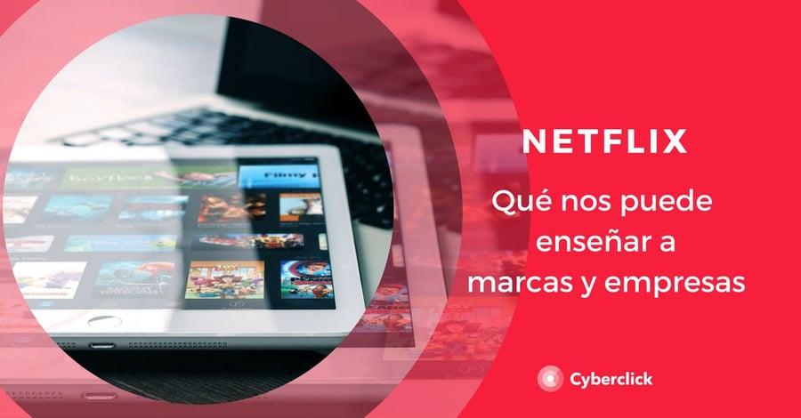 Que cuenta Netflix sobre los fans a empresas y marcas