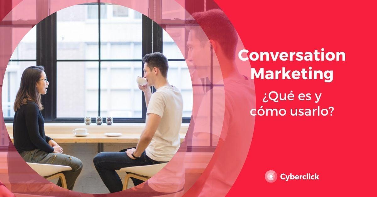 Que es Conversation Marketing