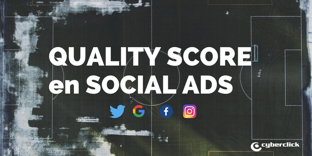 Que es el Quality Score o Nivel de Calidad