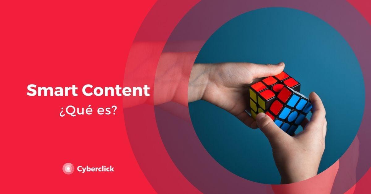 Que es el Smart Content