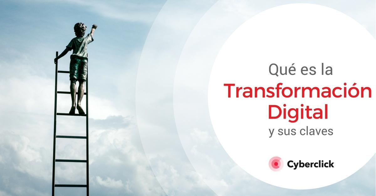 Que es la transformacion digital y sus claves