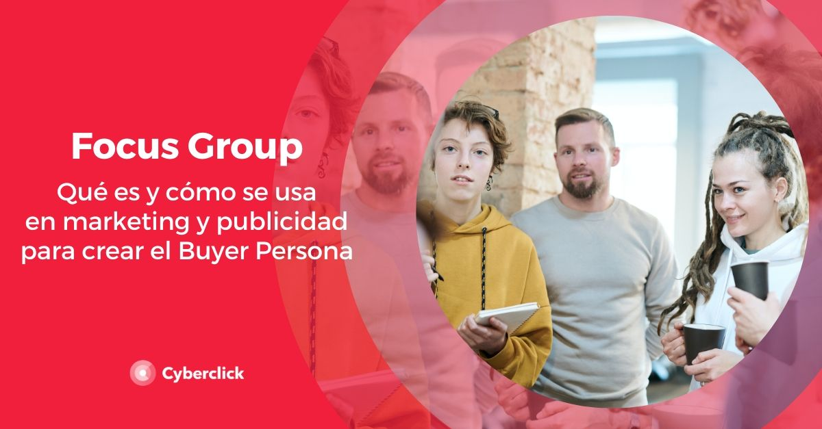 Que es un focus group y como se usan en marketing y publicidad