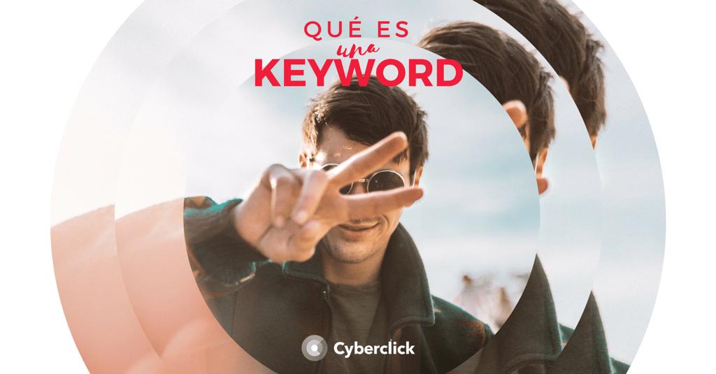 Que es una keyword o palabra clave