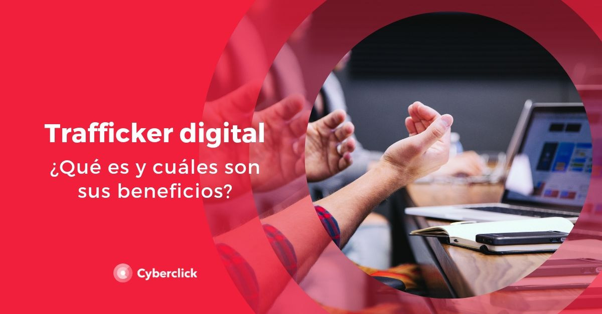 Que es unt trafficker digital