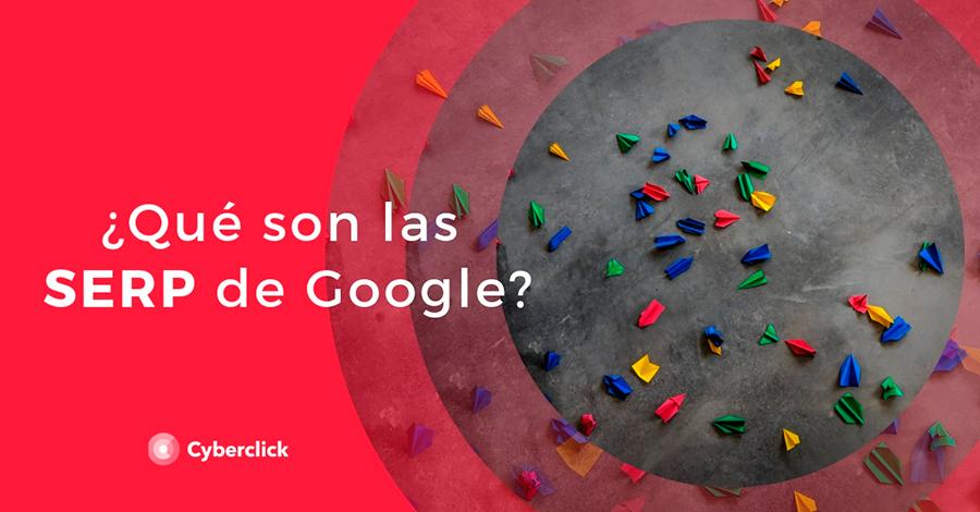 Que son las SERP de Google