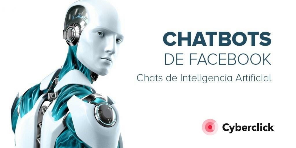 Que son los chatbots de Facebook