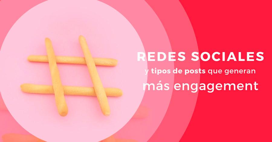 Redes-Sociales-y-tipos-de-posts-que-generan-mas-engagement
