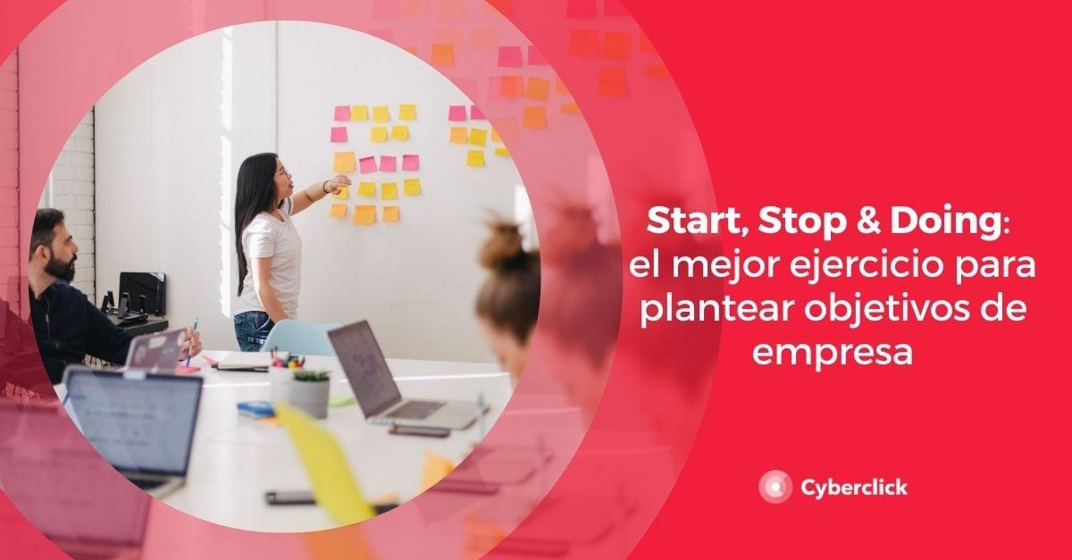 Start Stop Doing el mejor ejercicio para plantear objetivos de empresa