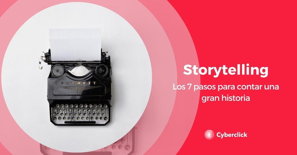 Storytelling los 7 pasos para contar una gran historia