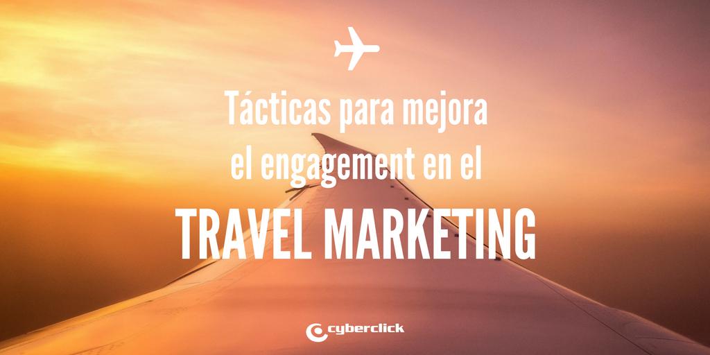 Tacticas de engagement para el sector viajes