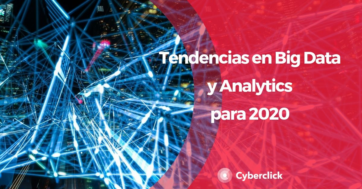 Tendencias en Data y Analytics para 2020