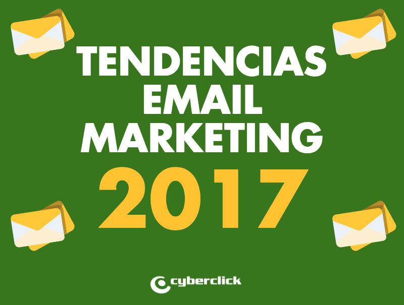 tendencias y predicciones email marketing 2017