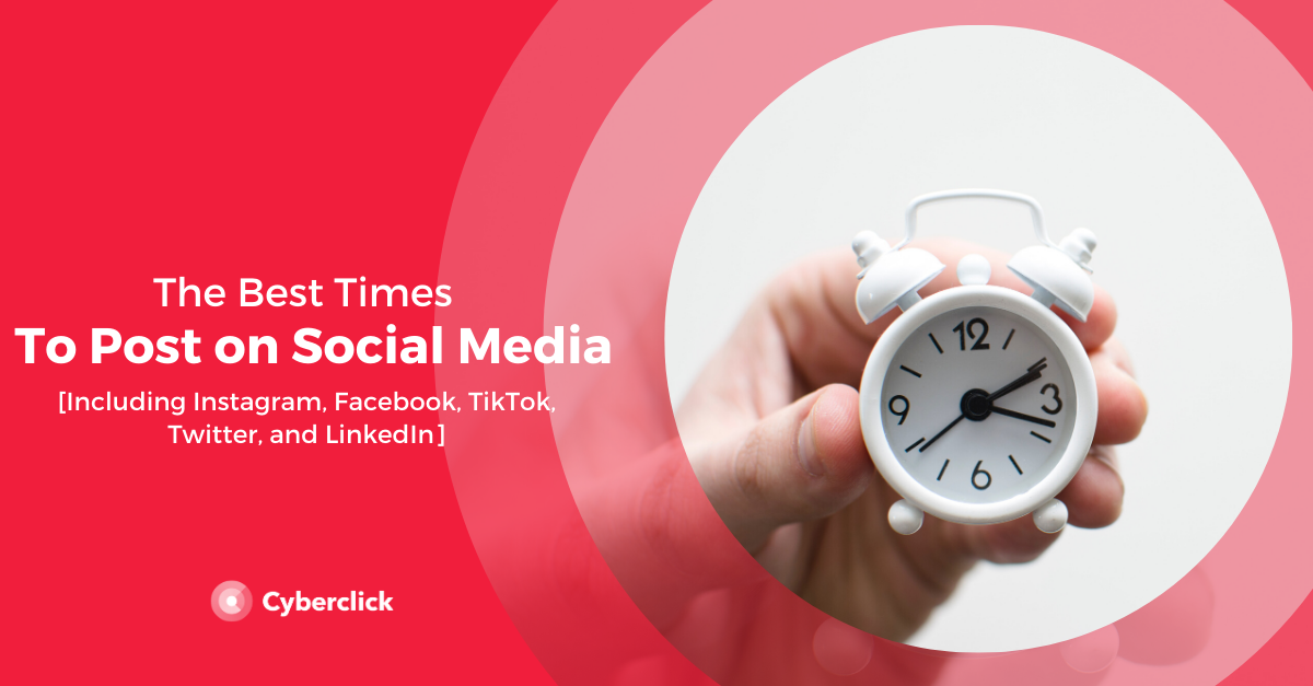 The Best Time to Post on Social Media