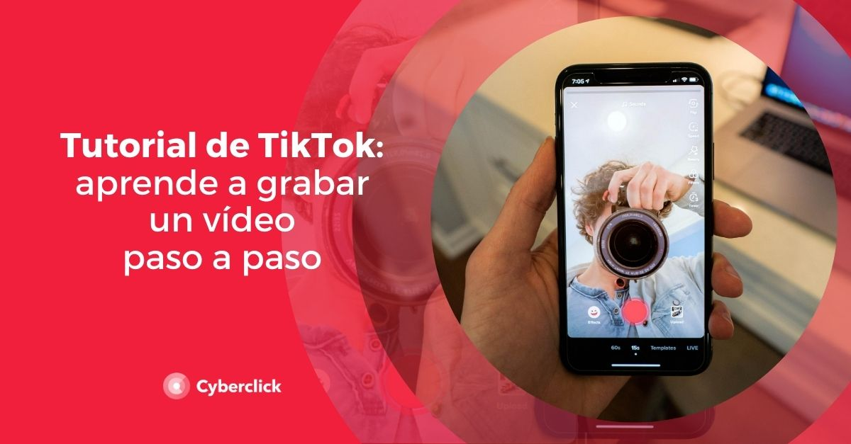 Tutorial de TikTok para grabar un video paso a paso