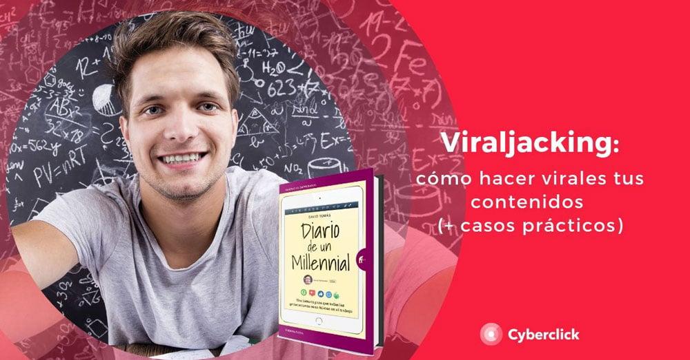 Viraljacking_-como-hacer-virales-tus-contenidos-en-redes-sociales-1