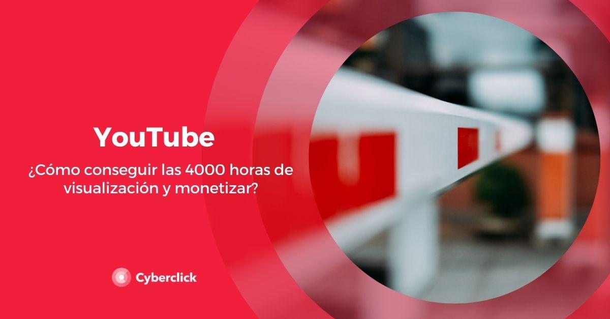 YouTube como conseguir las 4000 horas de visualizacion y monetizar (1)
