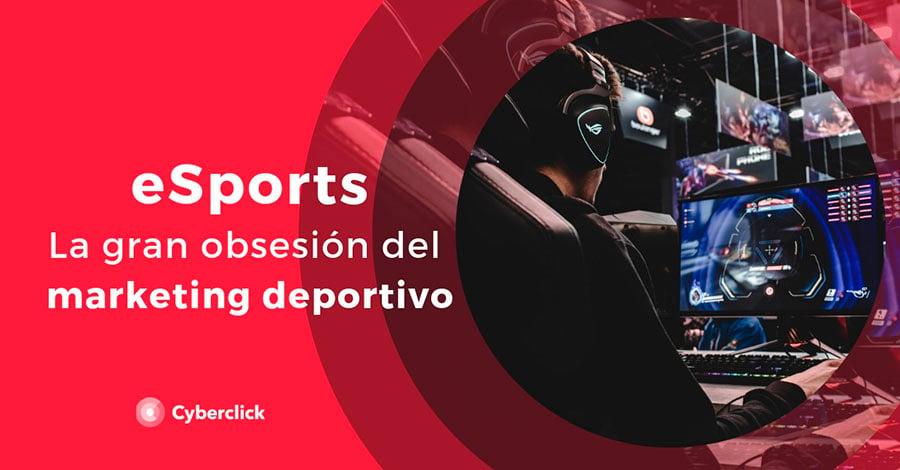 eSports-la-gran-obsesion-del-marketing-deportivo