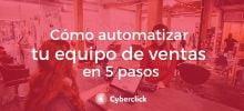 Ebook - Como automatizar tu equipo de ventas en 5 pasos - Academy