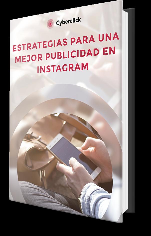 La mejor guía de Instagram Ads - Edición 2018