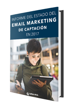 Informe: Email Marketing de Captación 2017