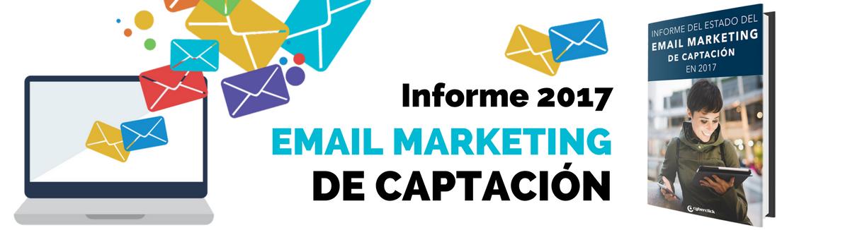 Estudio Email Marketing de Captación España 2017