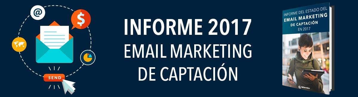 Ebook Informe Email Marketing de Captación 2017