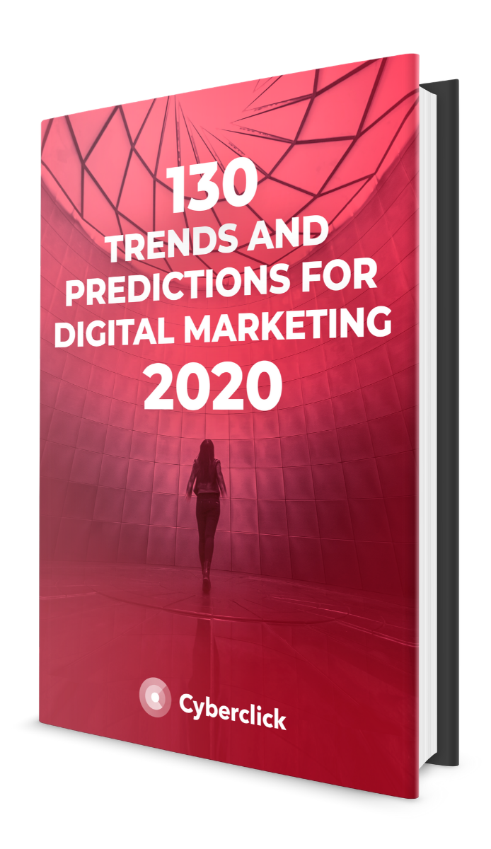 130 Trends and Predictions for Digital Marketing in 2020