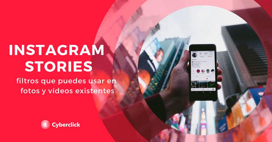 instagram-stories-filtros-que-puedes-usar-en-fotos-y-videos-existentes