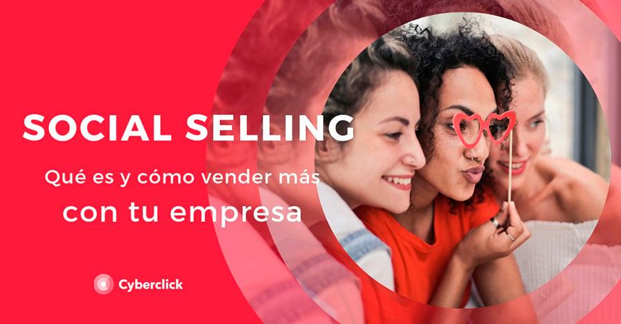 que-es-el-sociall-selling-y-como-vender-mas-con-tu-empresa