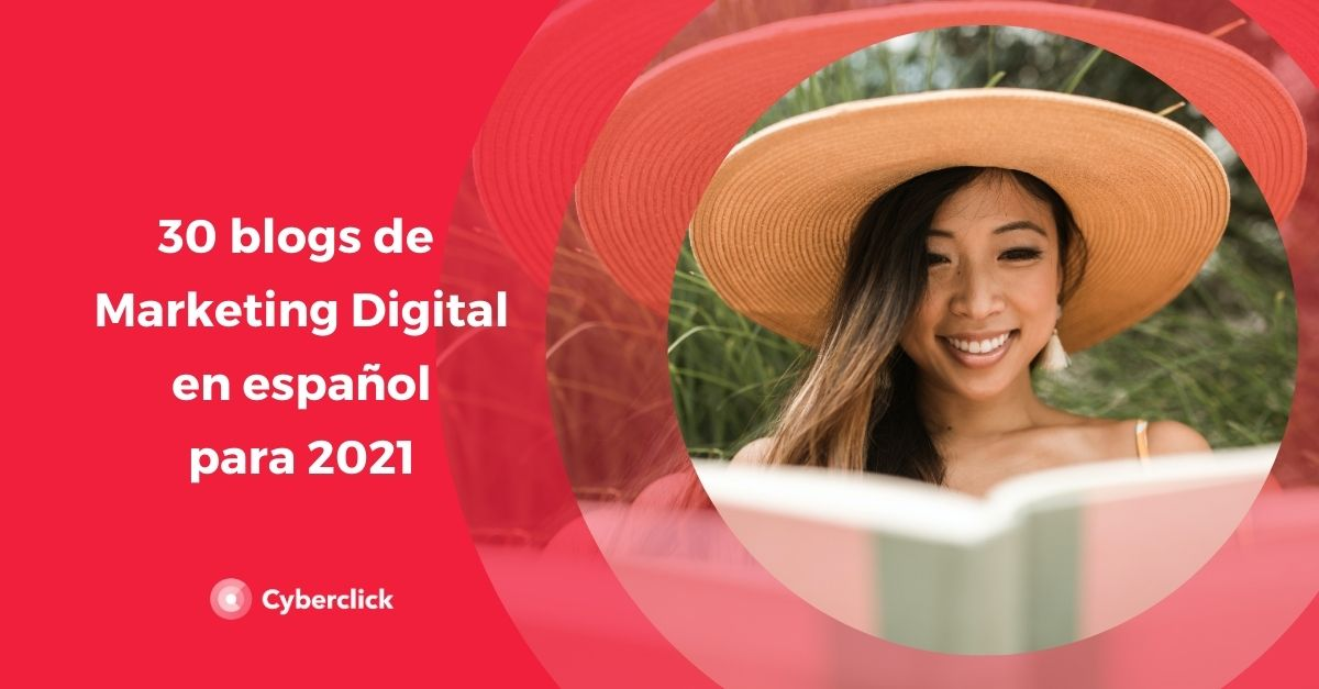 30 blogs de marketing digital en español de cabecera para 2021