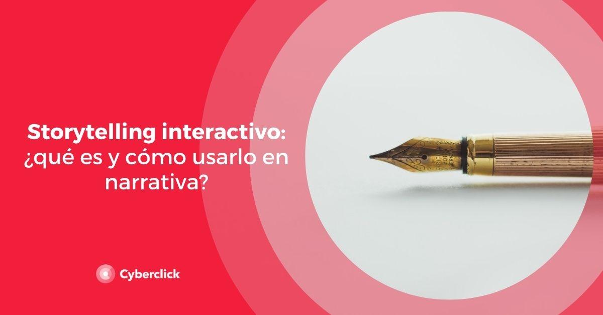 Storytelling interactivo: ¿qué es y cómo usarlo en narrativa?