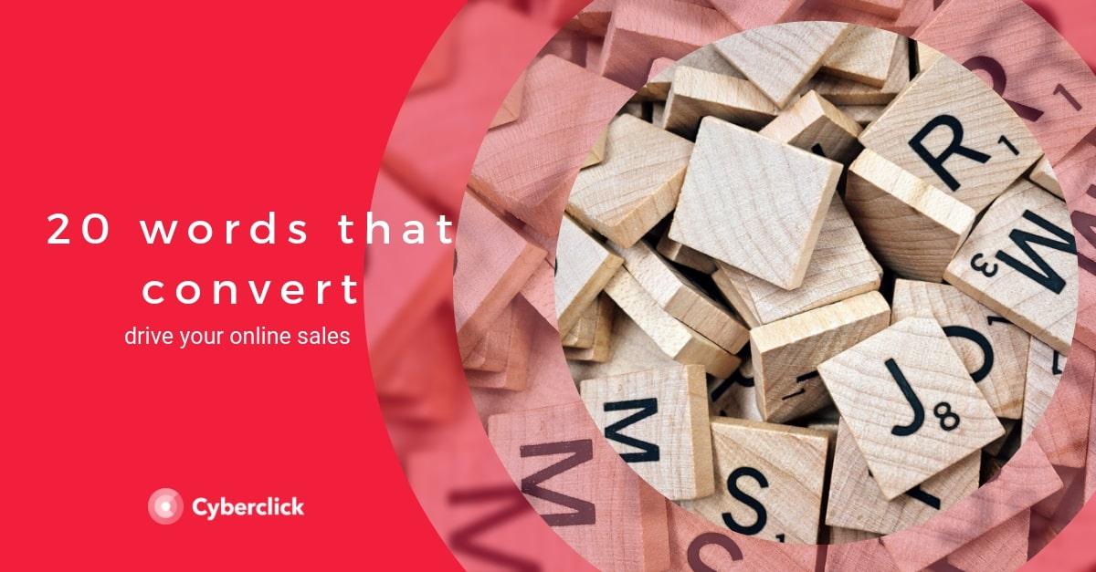 20 Words That Convert Online S