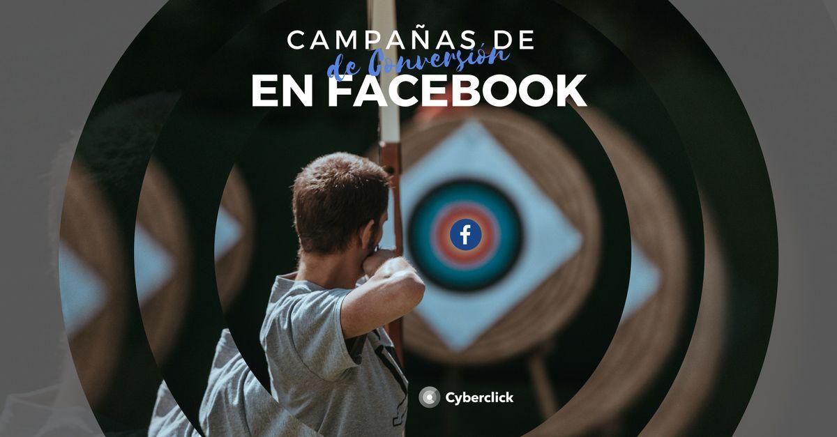 Facebook Ads: ¿qué son las campañas de conversión? (Píldora 4)