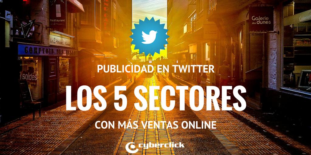 Publicidad_en_twitter_los_5_sectores_con_ms_ventas_online.png