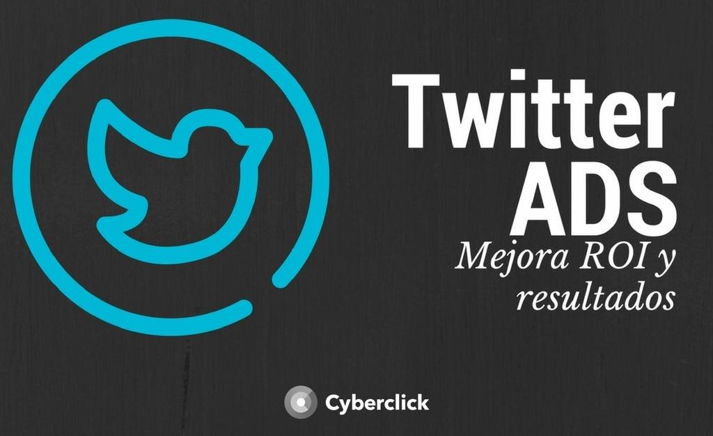 ¿Qué puede hacer por ti la publicidad en Twitter? Mejora los resultados, ROI y casos de éxito