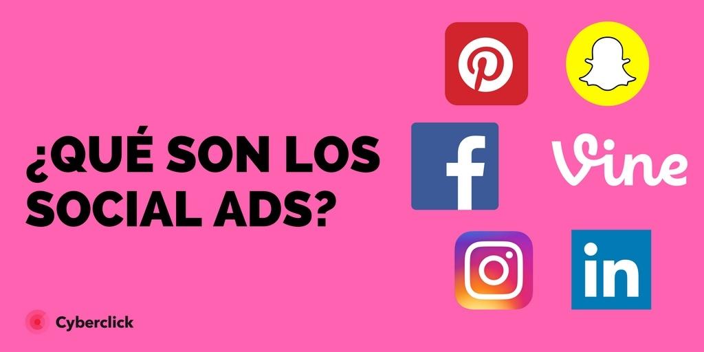 Qué son los social ads? Plataformas y ejemplos de la